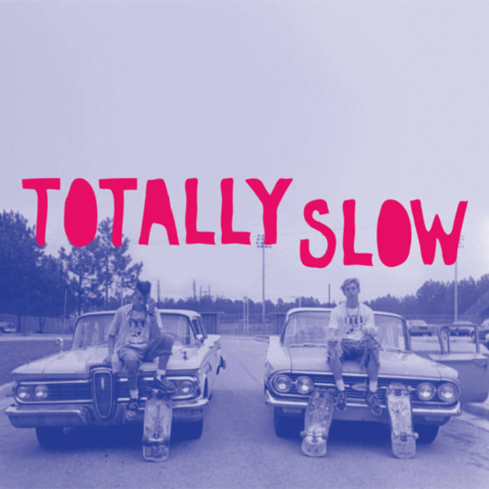 Totally Slow cover art