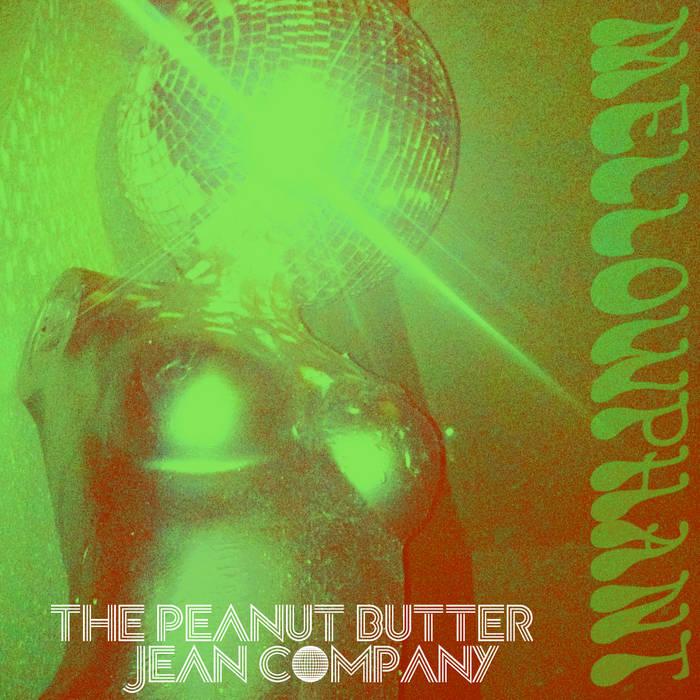 The Peanut Butter Jean Company E.P. cover art
