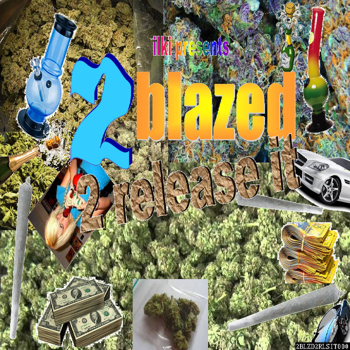 2 blazed 2 release it cover art