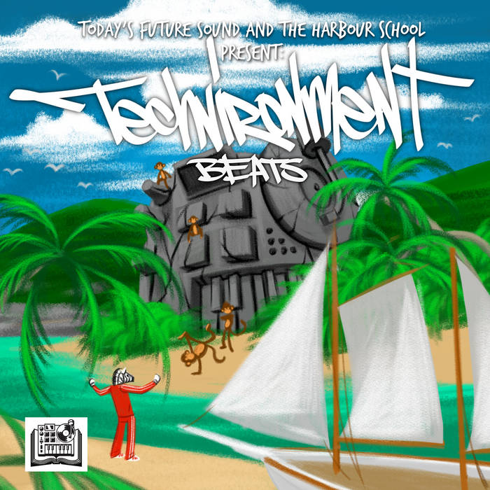 Today's Future Sound and The Harbour School Present: Techenvironment Beats cover art