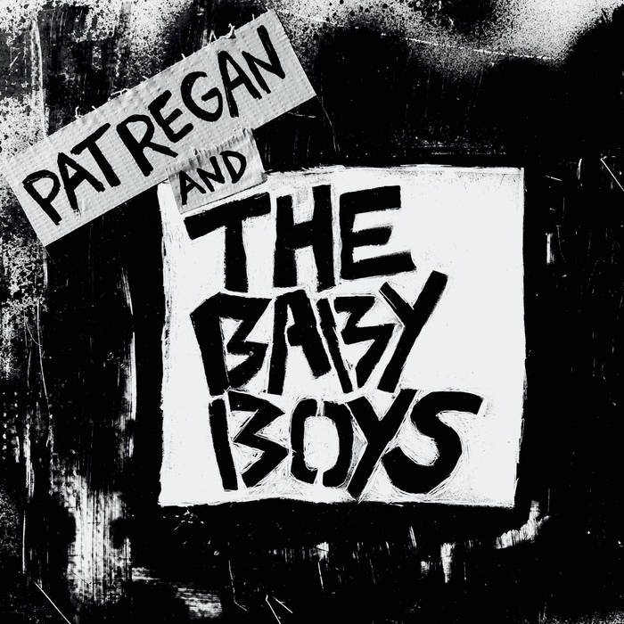 Pat Regan and the Baby Boys cover art