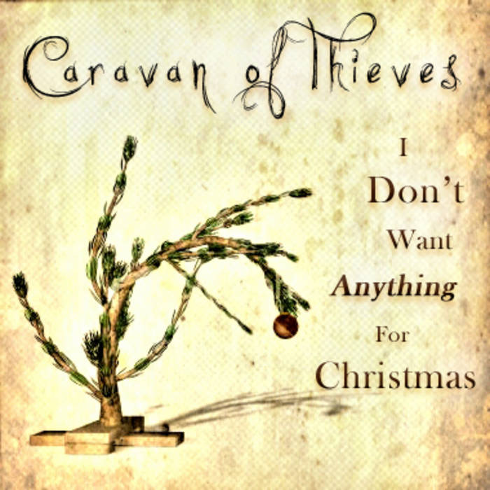 I Don't Want Anything For Christmas cover art