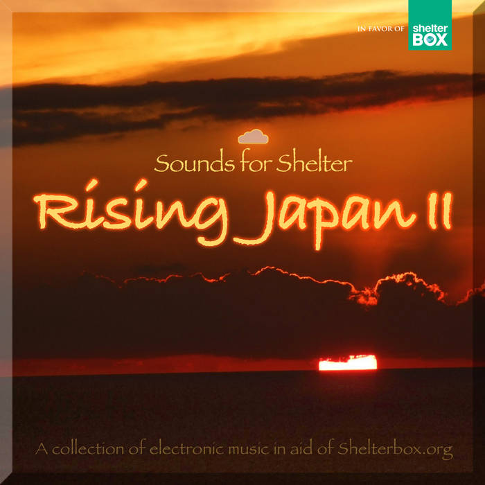 """Sounds For Shelter""(Rising Japan II). cover art"