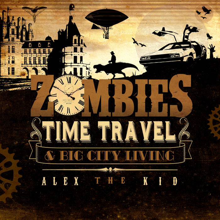 Zombies, Time Travel & Big City Living cover art