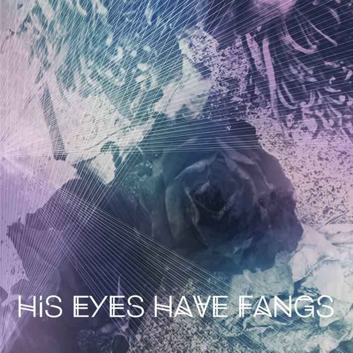 His Eyes Have Fangs EP cover art