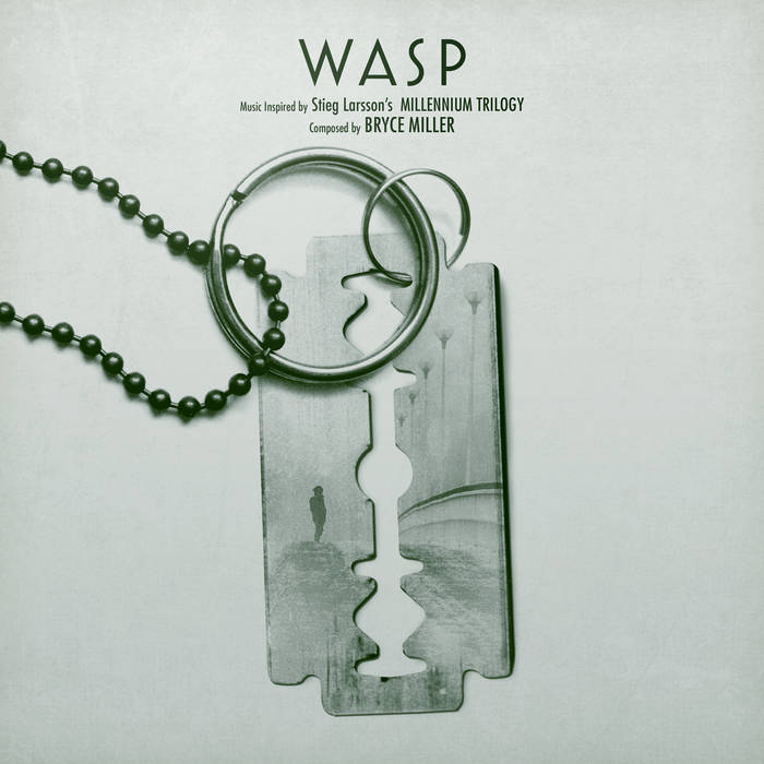 W A S P [Music Inspired by Stieg Larsson's Millennium Trilogy] cover art