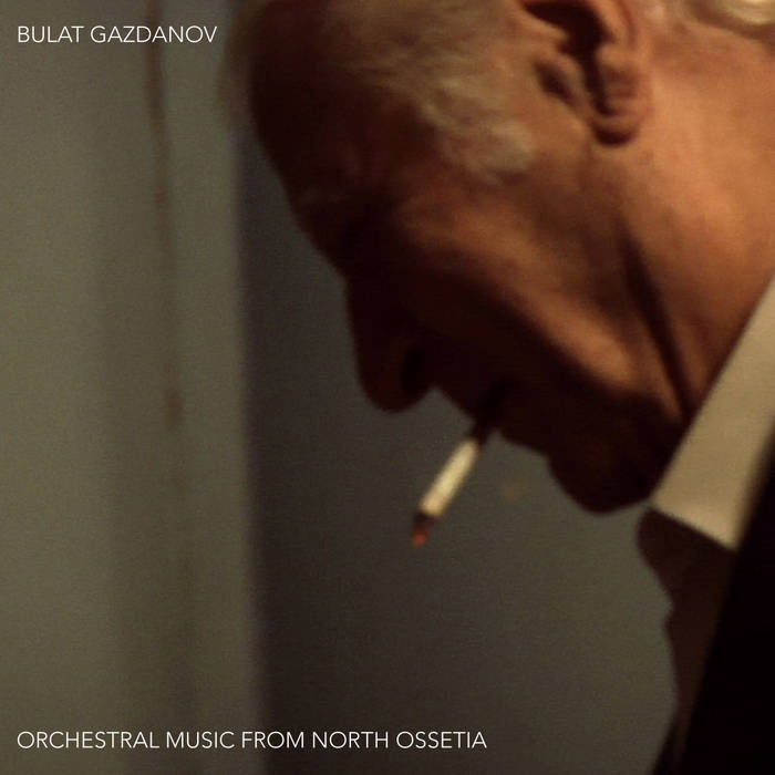 BULAT GAZDANOV • orchestral music from North Ossetia cover art