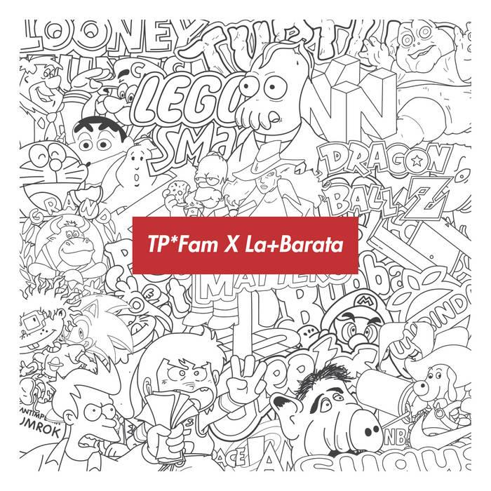 TP*Fam x La+Barata cover art