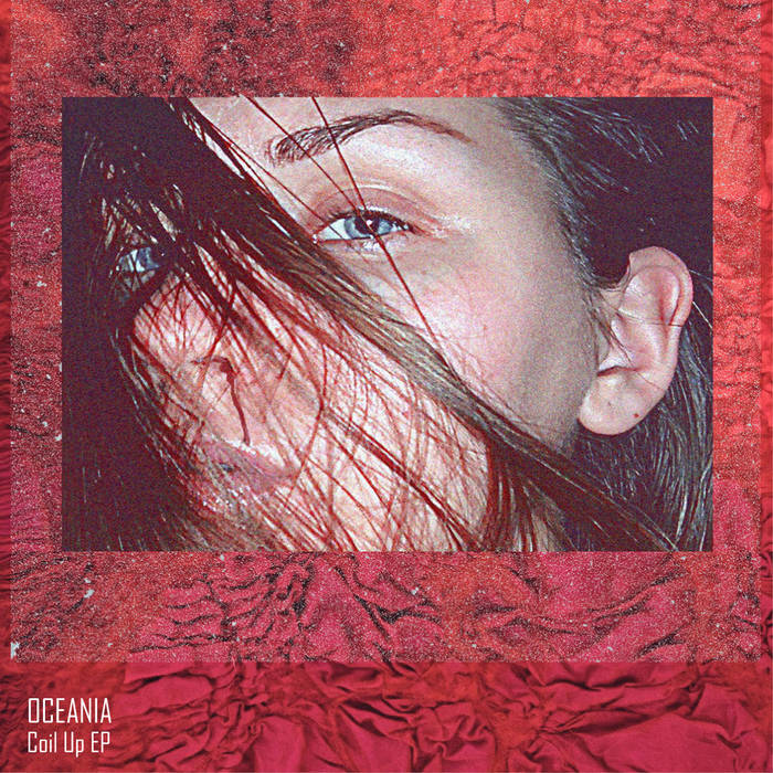 OCEANIA - Coil Up EP cover art