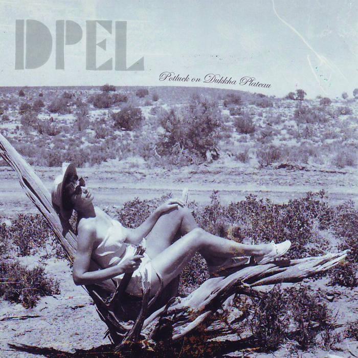 Potluck on Dukkha Plateau cover art