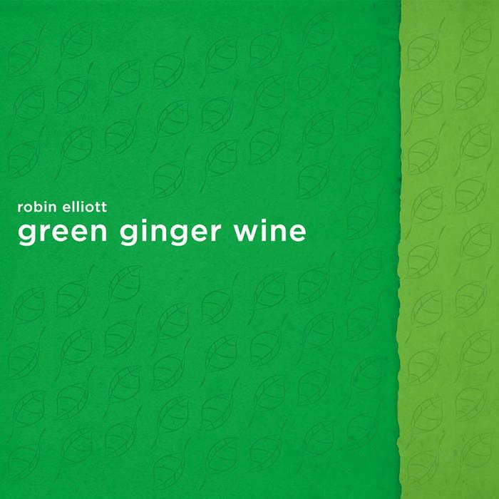 Green Ginger Wine cover art