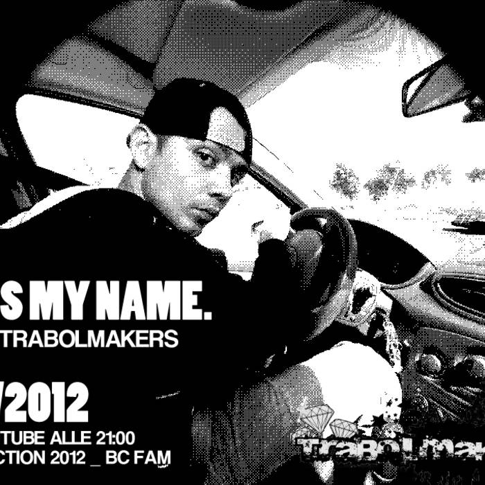 R.a.k. feat. trabolmakers BO / WHATS MY NAME cover art