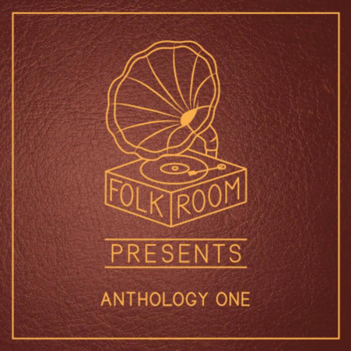 Folkroom Presents: Anthology One cover art