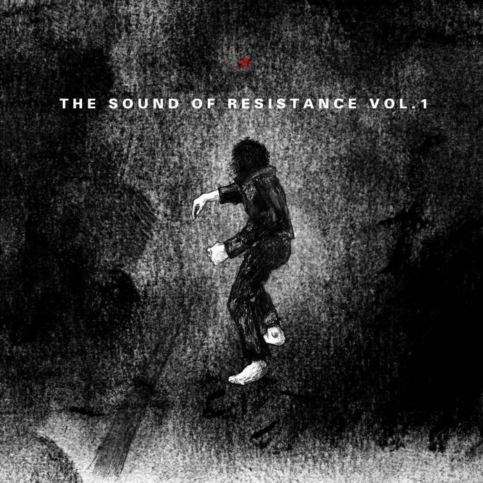 The Sound of Resistance Vol. 1 cover art