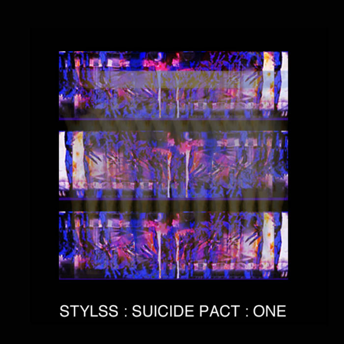 STYLSS : SUICIDE PACT : ONE cover art