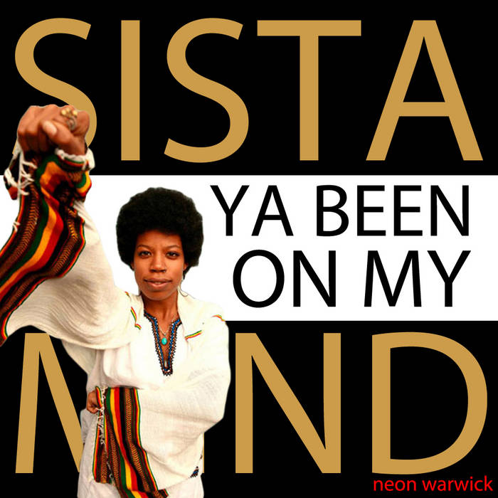 Sista Ya Been On My Mind cover art