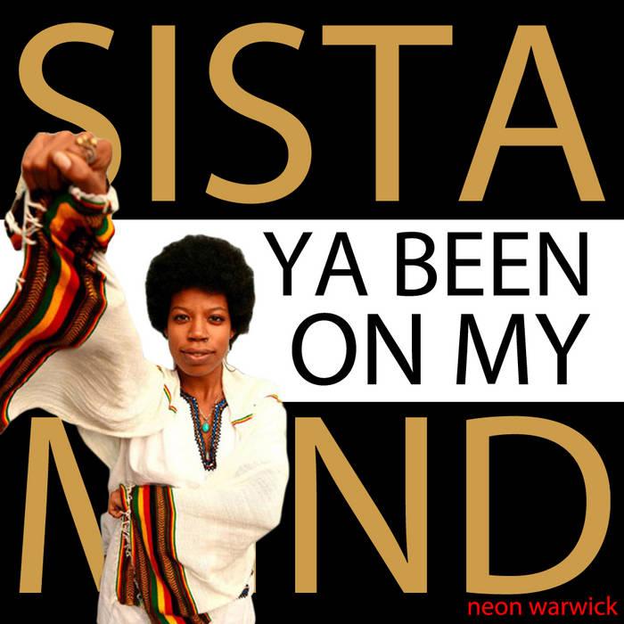 Sista Ya Been On My Mind cover art