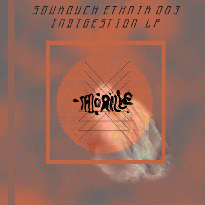 SE003 - Dj Morille - Indigestion LP cover art