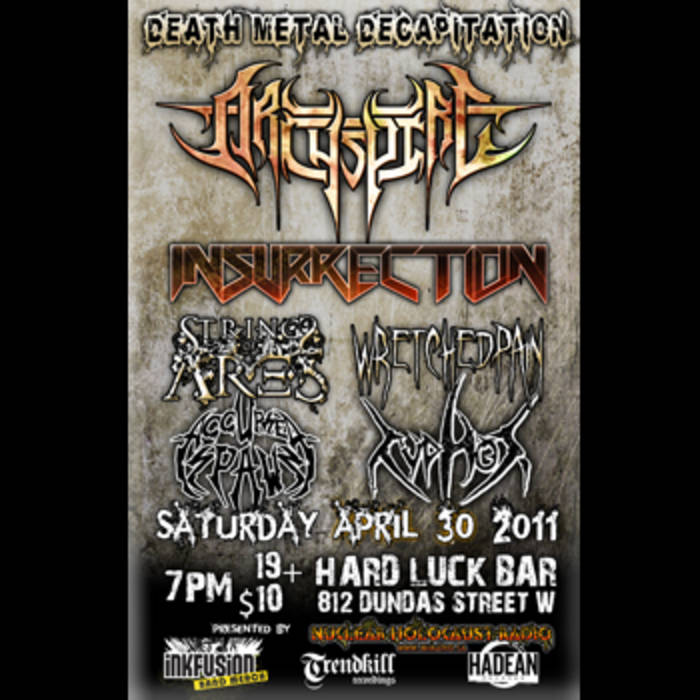 Death Metal Decapitation - April 30th @ Hard Luck Bar, Toronto, ON cover art