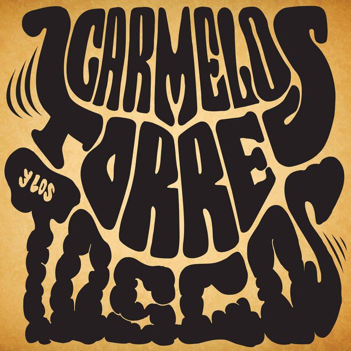 Carmelo Torres & Los Toscos cover art