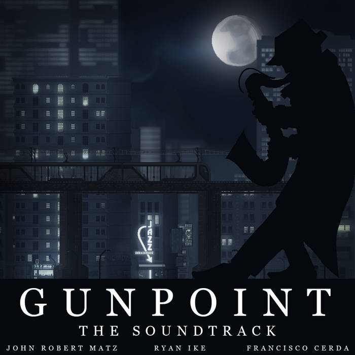 Gunpoint - The Soundtrack cover art