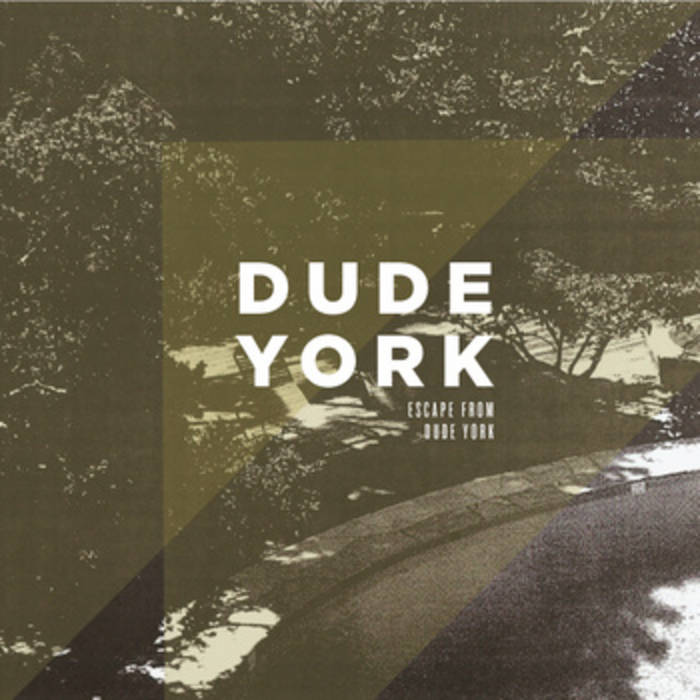 Escape From Dude York cover art