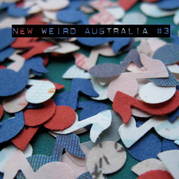 New Weird Australia Volume Three cover art