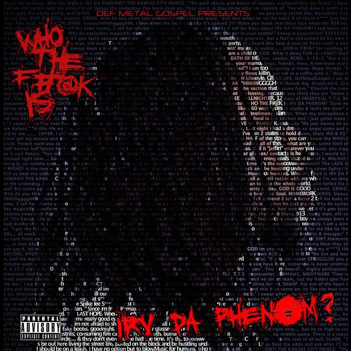 WHO THE F#@K IS IRV DA PHENOM? cover art
