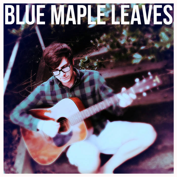 Blue Maple Leaves cover art