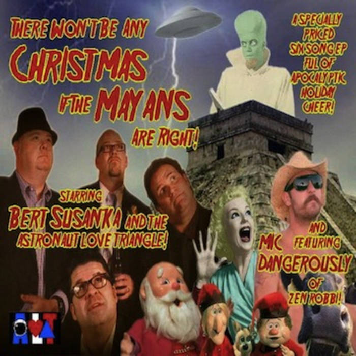 There Won't Be Any Christmas If The Mayans Are Right! cover art