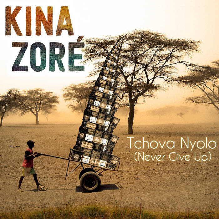 Tchova Nyolo (Never Give Up) cover art
