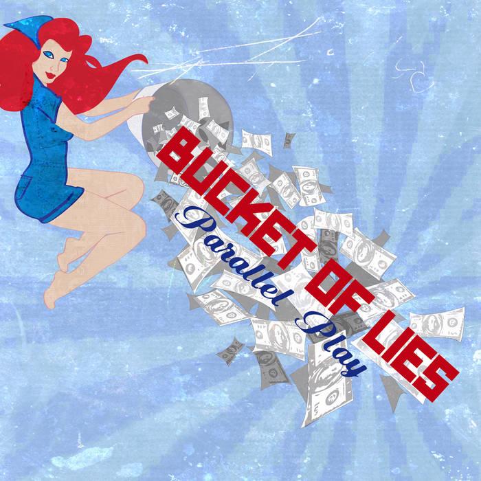 Bucket of Lies cover art
