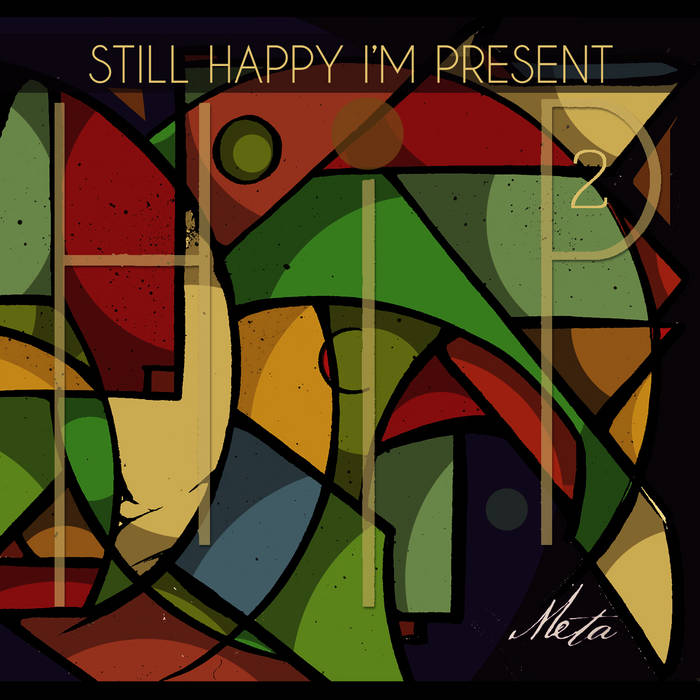 Still Happy I'm Present (H.I.P. 2) cover art
