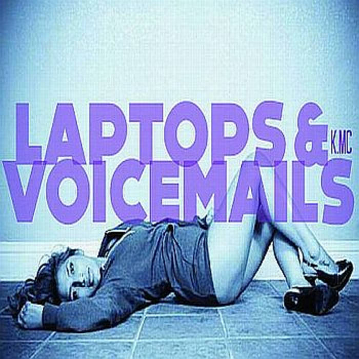 Laptops And Voicemails cover art