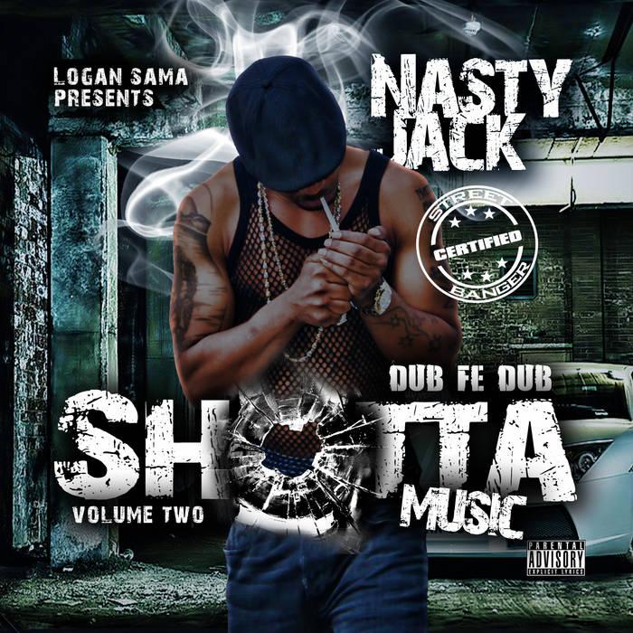Nasty Jack - Shotta Music Vol.2 cover art