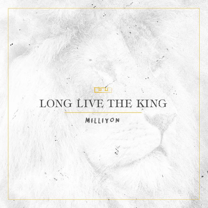 Long Live The King E.P. cover art