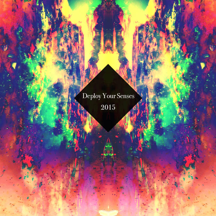 DEPLOY YOUR SENSES 2015 cover art