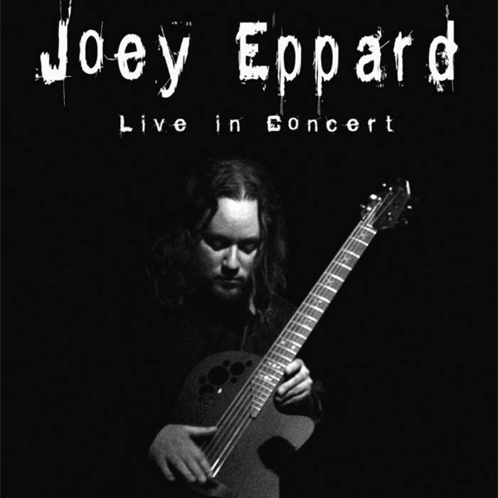 Joey Eppard Live In Concert cover art