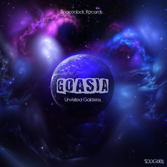 SDDG001 - Goasia - Unvisited Galaxies EP cover art