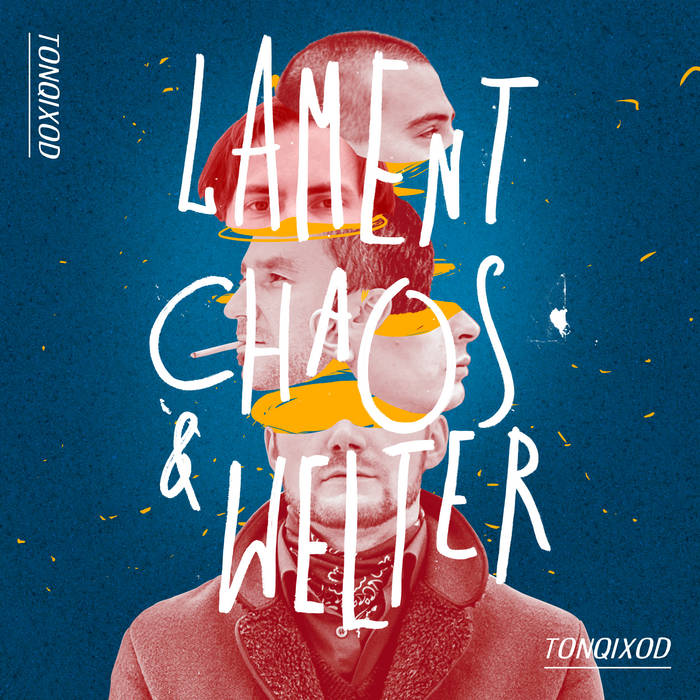 Lament, chaos & welter cover art