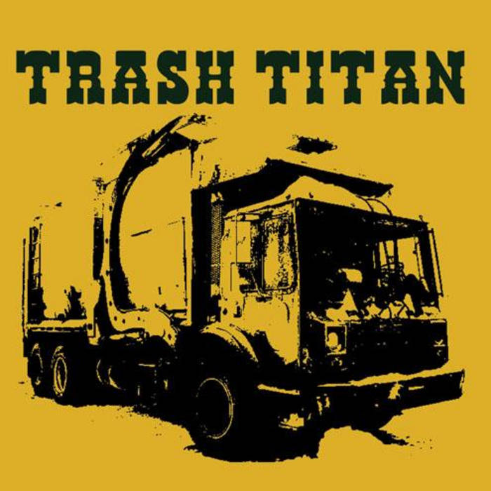 TRASH TITAN (the lost album) cover art