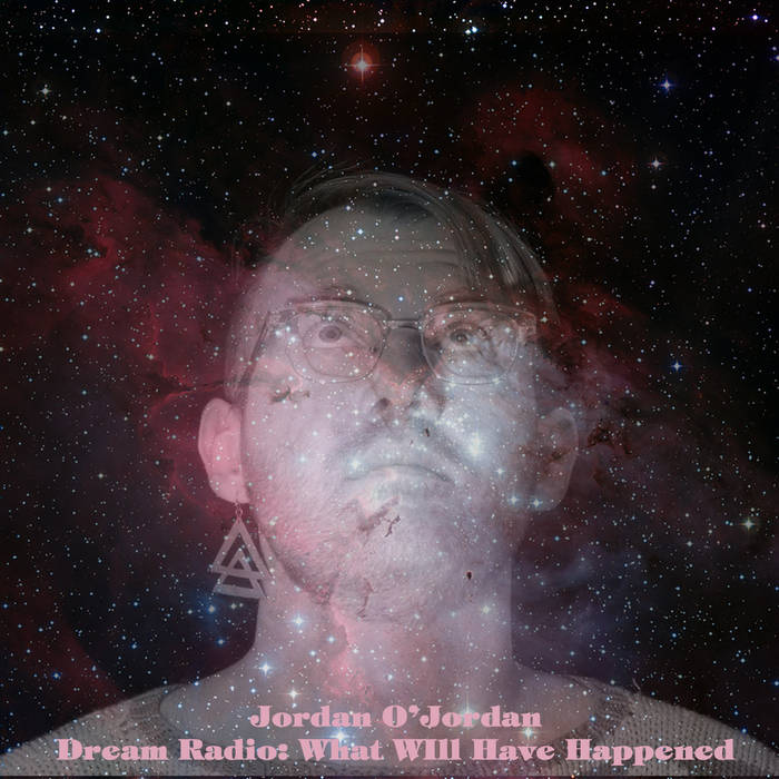 Dream Radio: What Will Have Happened cover art