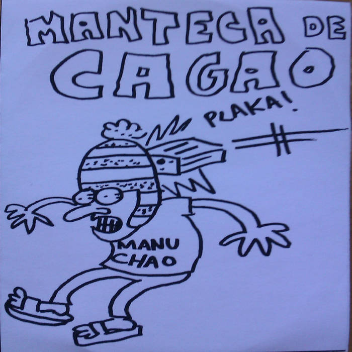 Somos Manteca de Cagao cover art