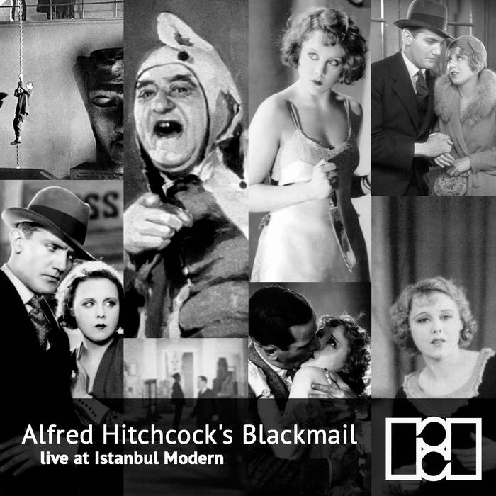 Alfred Hitchcock's Blackmail - Live at Istanbul Modern cover art