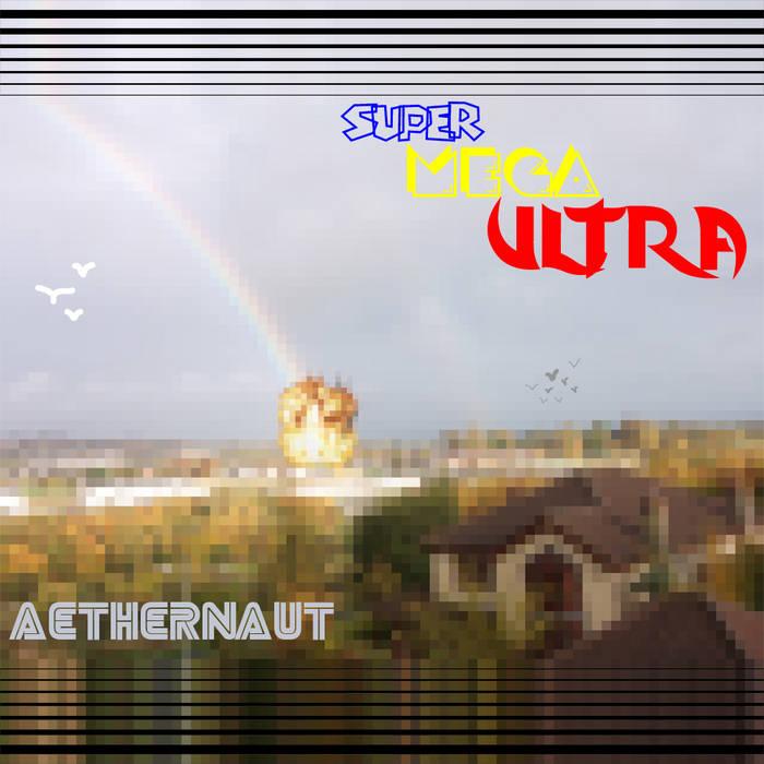 Super Mega Ultra cover art