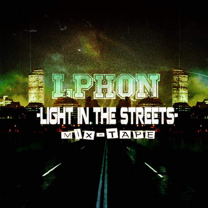 Light In The Streets + Mix Tape cover art