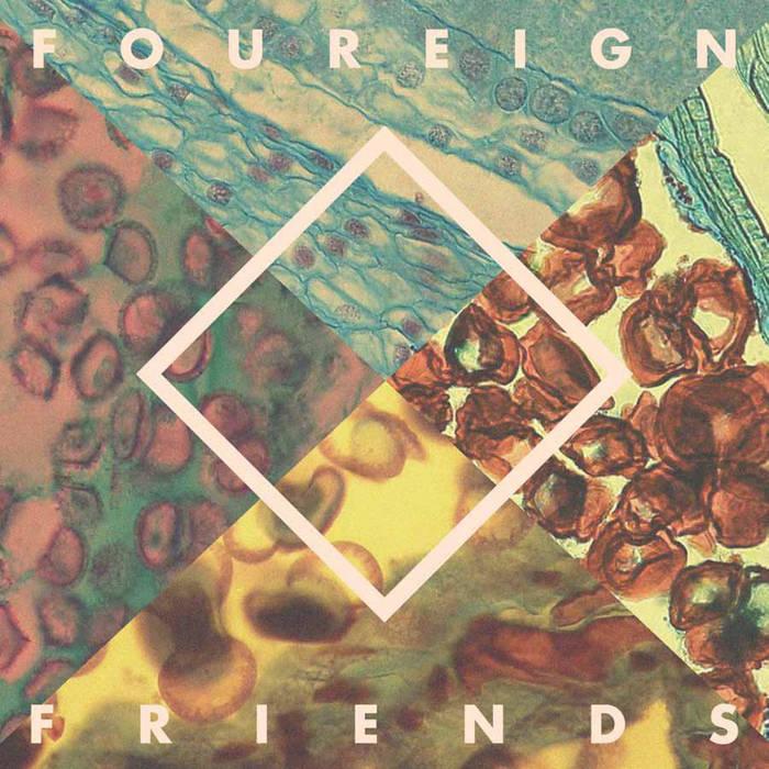 Foureign Friends cover art