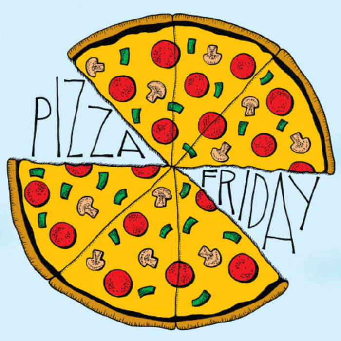 Pizza Friday EP cover art