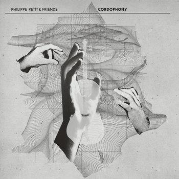 035 Philippe Petit & Friends 'Cordophony'