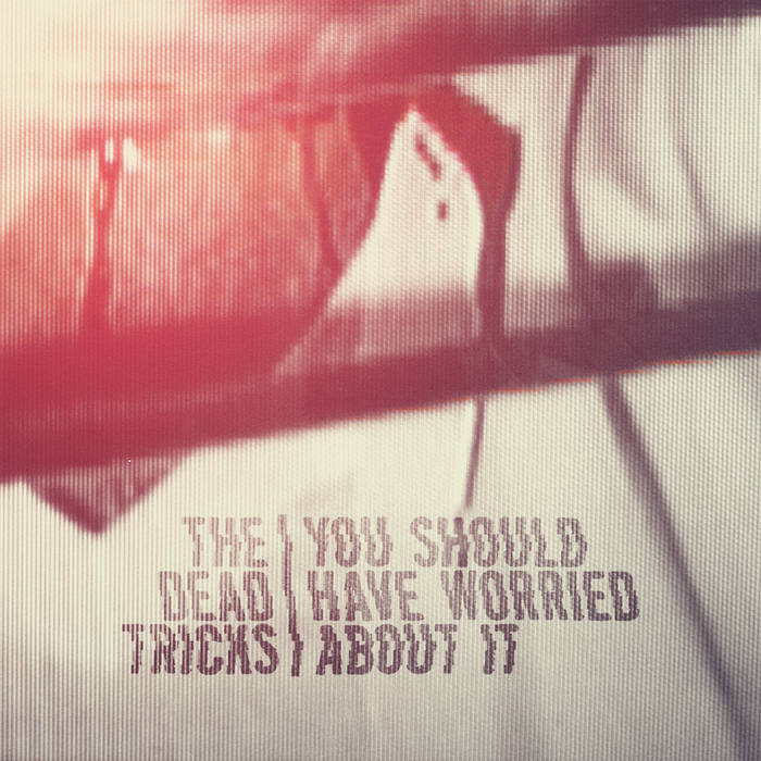 You Should Have Worried About It EP cover art